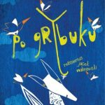 "Vilniaus kamerinio teatro spektaklis šeimai ""PO GRYBUKU"""