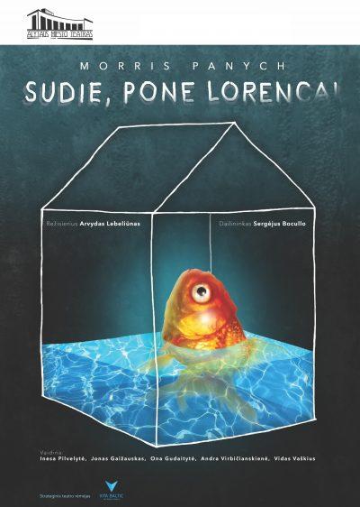 Alytaus miesto teatro komiška drama SUDIE, PONE LORENCAI