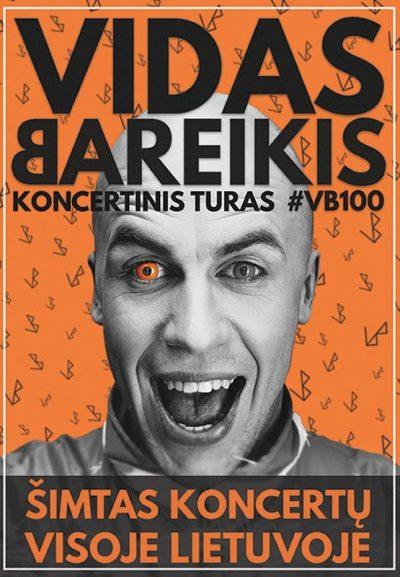 "VIDO BAREIKIO KONCERTINIS TURAS ""#VB100"""