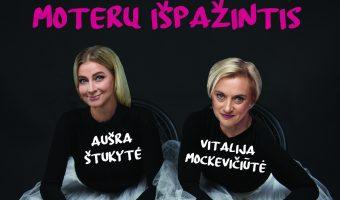 """""""Kitokio teatro"""" premjera """"PAŠĖLUSIŲ MOTERŲ IŠPAŽINTIS"""". Režisierius Ričardas Vitkaitis"""