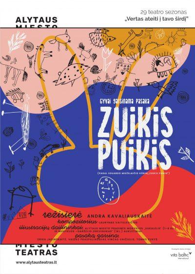 """Alytaus miesto teatro gyvai garsinama pasaka  """"ZUIKIS PUIKIS"""". Režisierė Andra Kavaliauskaitė"""