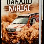 """KNYGOS """"DAKARO KARIAI"""" PRISTATYMAS"""
